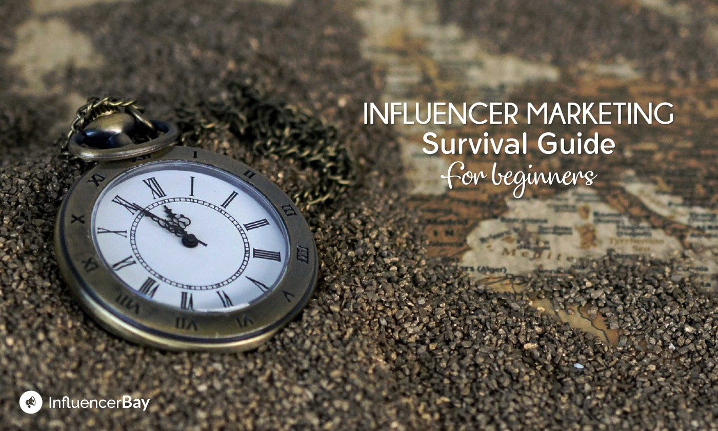 Influencer Marketing Survival Guide for Beginners